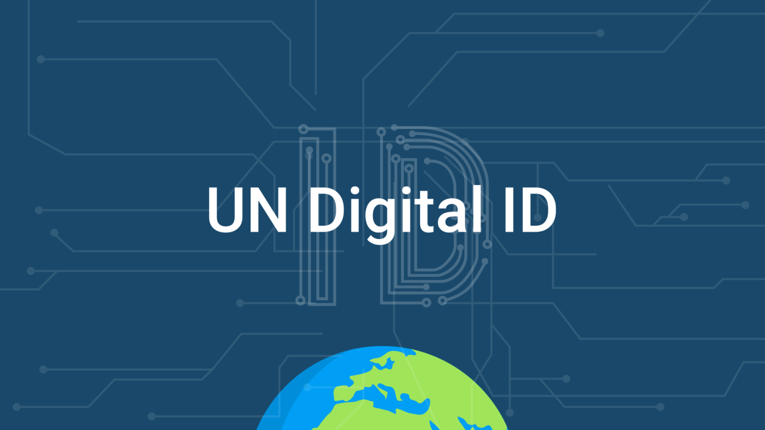UN Digital ID – A Building Block for UN Digital Cooperation